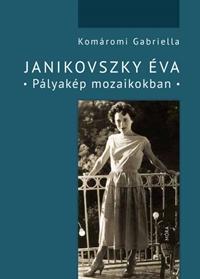 Komáromi Gabriella: Janikovszky Éva / Könyvbemutató