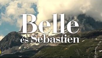Belle és Sébastien - filmelőzetes