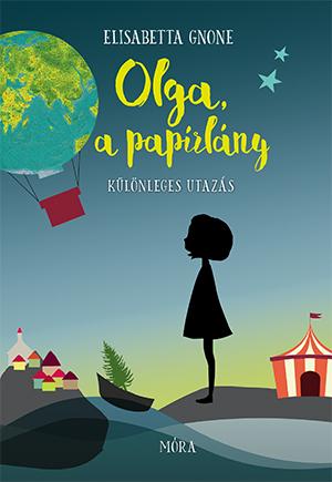 A különleges utazás - Olga, a papírlány 1.