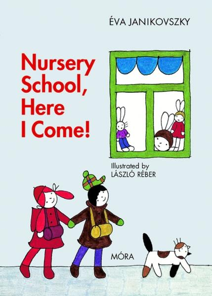 Nursery School, Here I Come!