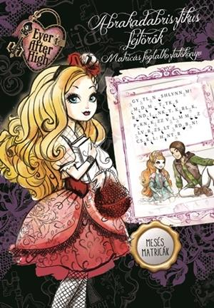 Ever After High - Abrakadabrisztikus fejtörők