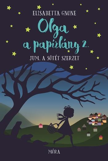 Jum, a sötét szerzet - Olga, a papírlány 2.
