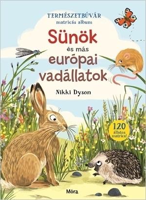 Sünök és más európai vadállatok