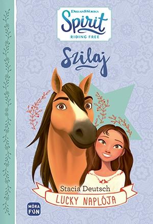 Szilaj - Lucky naplója